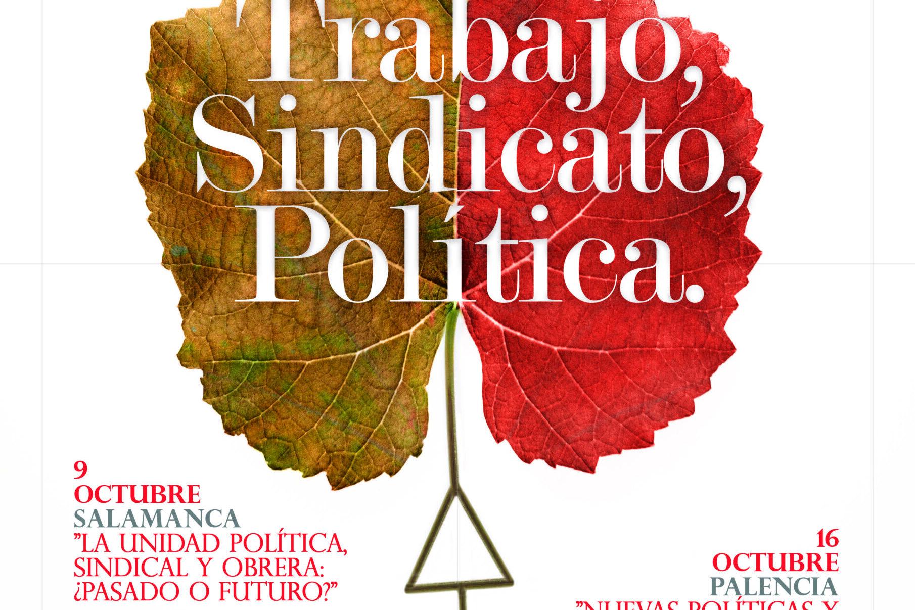 Este año el Otoño Sindical nos acerca a las intersecciones del trabajo, el sindicalismo, y la política