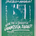 ¡Pueblo de Madrid! ¡¡Amnistía Total!: Mitin por la Amnistía