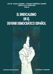 El sindicalismo en el devenir democrático español
